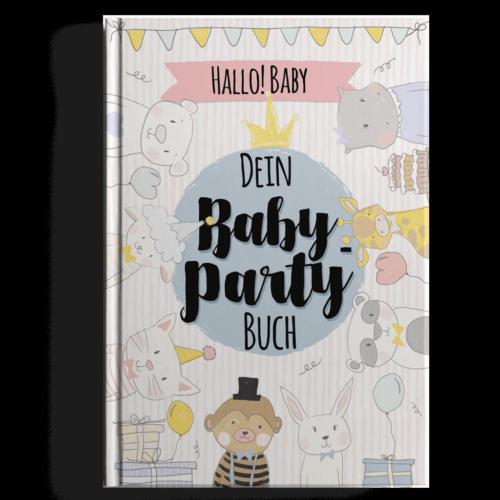 Hallo Baby Dein Baby-Party Buch