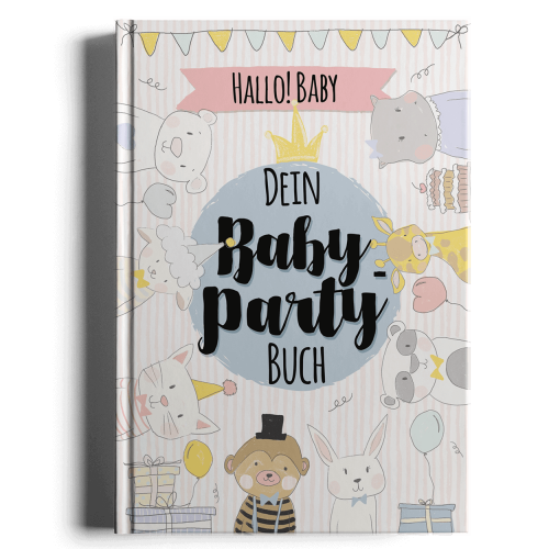 Hallo Baby Dein Baby-Party Buch